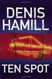 Ten Spot: A Bobby Emmet Novel