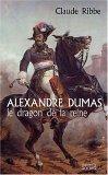 Alexandre Dumas: Le Dragon De La Reine