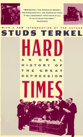 Hard Times by Studs Terkel