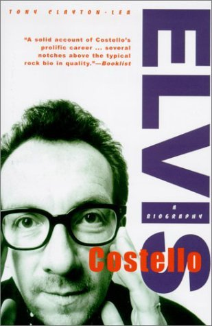 Elvis Costello: A Biography