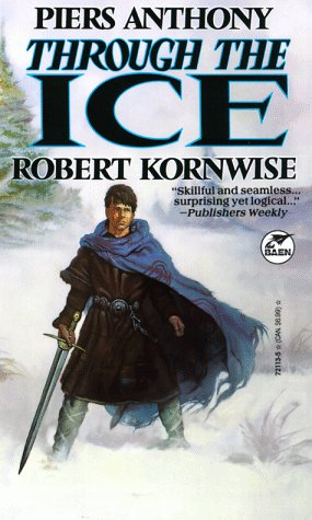 Through the Ice by Piers Anthony