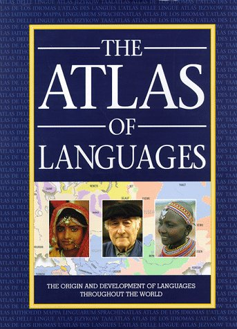 The Atlas Of Languages The Origin And Development Of Languages - World atlas of languages