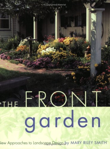 The Front Garden: New Approaches to Landscape Design