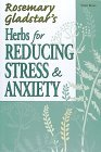 Herbs for Reducing Stress & Anxiety