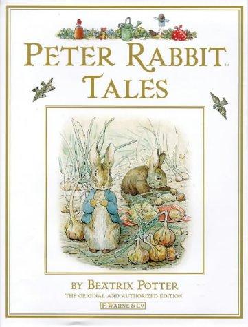 Peter Rabbit Tales: Four Complete Stories
