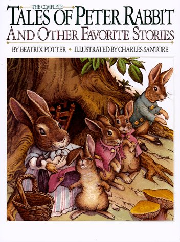 The Complete Tales of Peter Rabbit & Other Favorite Stories