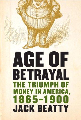 Age of Betrayal by Jack Beatty