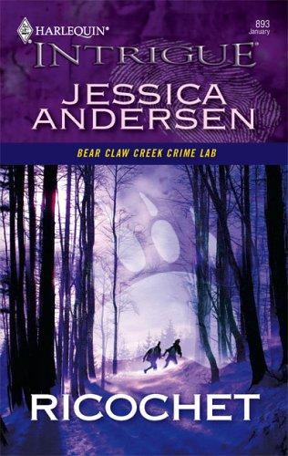 Ricochet (Bear Claw Creek Crime Lab, #1)