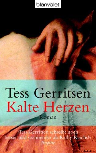 Ebook Kalte Herzen. by Tess Gerritsen PDF!