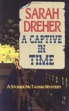 A Captive in Time (Stoner McTavish Mysteries, #4)
