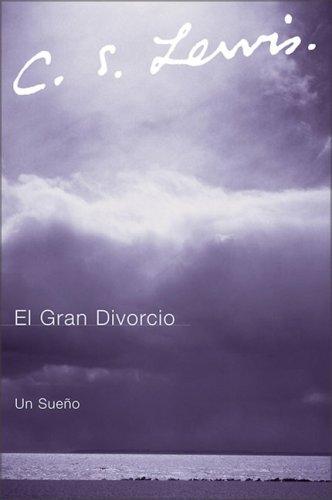 El gran divorcio: Un sueño