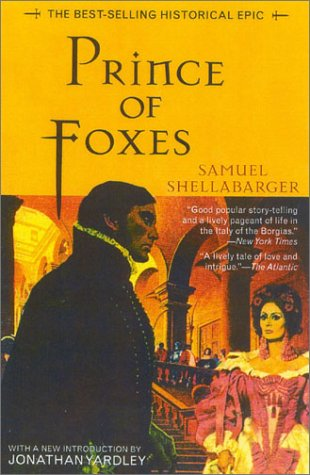 Prince of Foxes by Samuel Shellabarger