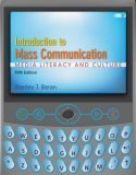 Introduction to Mass Communication: Media Literacy and Culture [With CDROM]