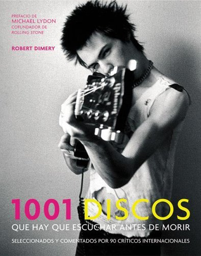 1001 Discos Que Hay Que Escuchar Antes De Morir / 1001 Albums You Must Hear Before You Die