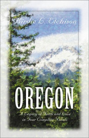 Oregon by Birdie L. Etchison