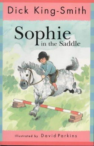 Sophie in the Saddle (Sophie, #4)