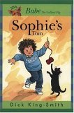 Sophie's Tom by Dick King-Smith