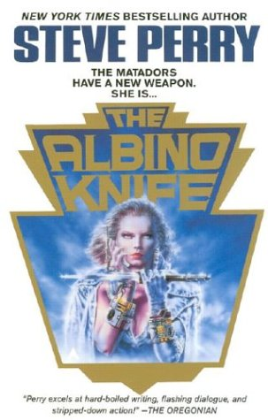 Ebook The Albino Knife by Steve Perry read!