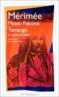 « Tamango », « Mateo Falcone » et autres nouvelles