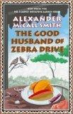 The Good Husband of Zebra Drive (No. 1 Ladies' Detective Agency, #8)