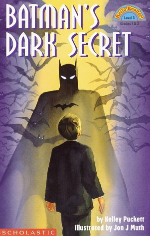 Batman's Dark Secret by Kelley Puckett