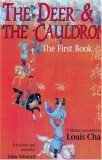 The Deer and the Cauldron: The First Book