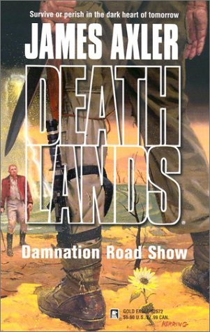 Damnation Road Show (Deathlands, #62)