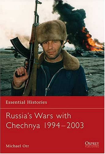 Russia's Wars with Chechnya 1994-2003