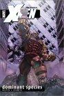 Uncanny X-Men, Vol. 2: Dominant Species
