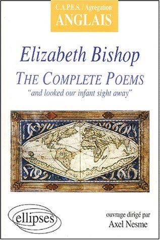 complete poems of elizabeth bishop essay