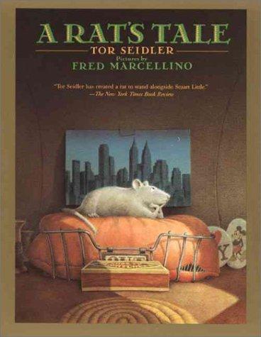 A Rat's Tale by Tor Seidler