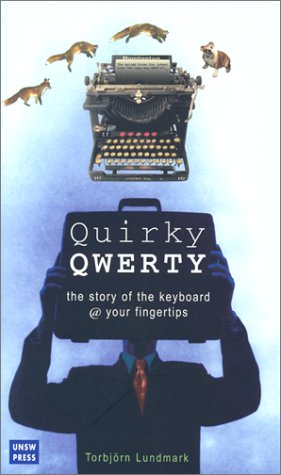 Quirky Qwerty by Torbjorn Lundmark