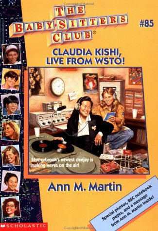 Claudia Kishi, Live From WSTO! (The Baby-Sitters Club, #85)