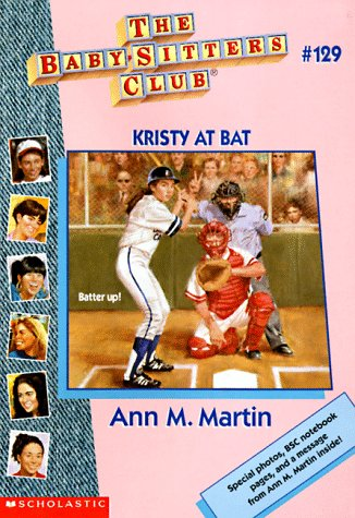 Kristy at Bat (The Baby-Sitters Club, #129)
