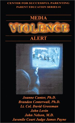 Media Violence Alert by Dave Grossman