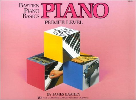 Bastien Piano Basics: Piano (Primer Level, Wp200)