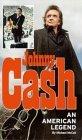 Johnny Cash: An American Legend