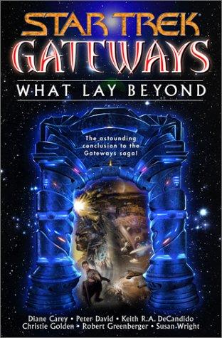 What Lay Beyond (Star Trek: Gateways, #7)
