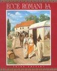 Ecce Romani Level 1-A