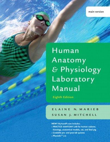 Human Anatomy and Physiology Lab Manual