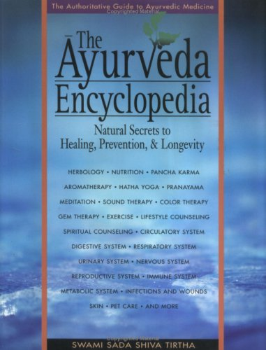 the-ayurveda-encyclopedia-natural-secrets-to-healing-preventionlongevity