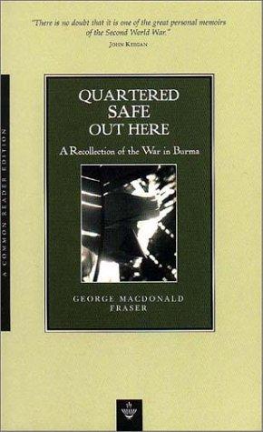 Quartered Safe Out Here by George MacDonald Fraser