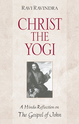 christ-the-yogi-a-hindu-reflection-on-the-gospel-of-john