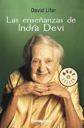 la-ensenanzas-de-indra-devi-the-teachings-of-indra-devi-best-sellers
