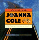 On the Bus with Joanna Cole: A Creative Autobiography