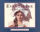 Evangeline: A Tale of Acadie