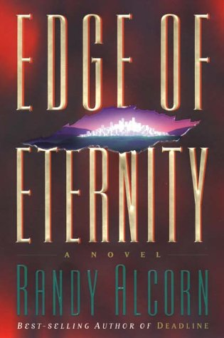 Edge of Eternity by Randy Alcorn