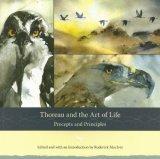 Thoreau and the Art of Life: Precepts and Principles