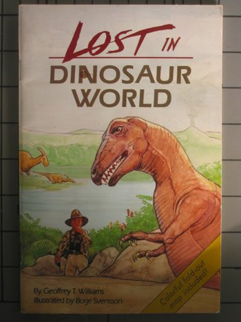 Lost in dinosaur world by geoffrey t williams 563216 gumiabroncs Images