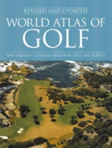 World Atlas Of Golf